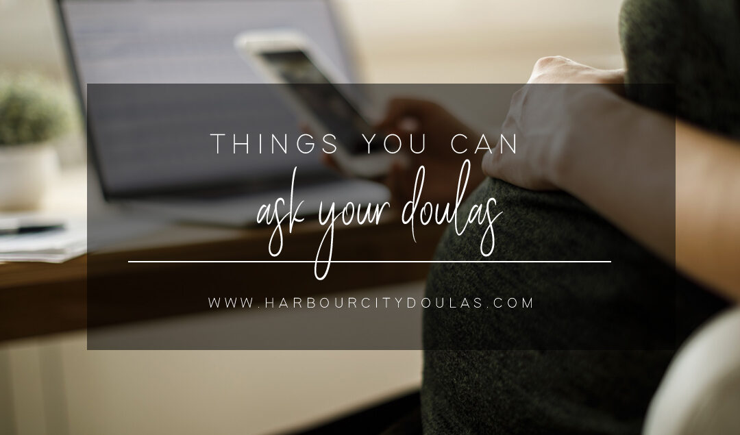 Things You Can Ask Your Doulas